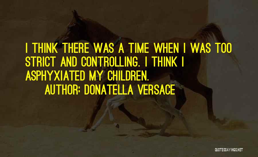 Versace Quotes By Donatella Versace