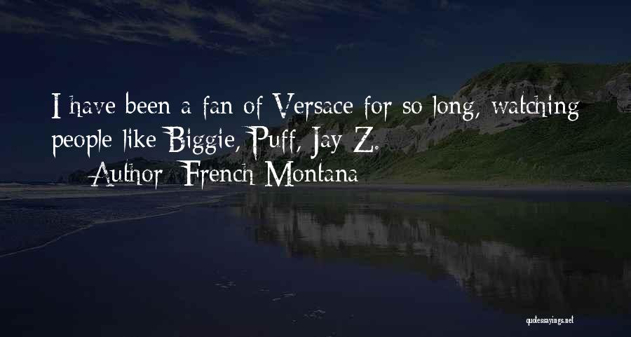 Versace Quotes By French Montana
