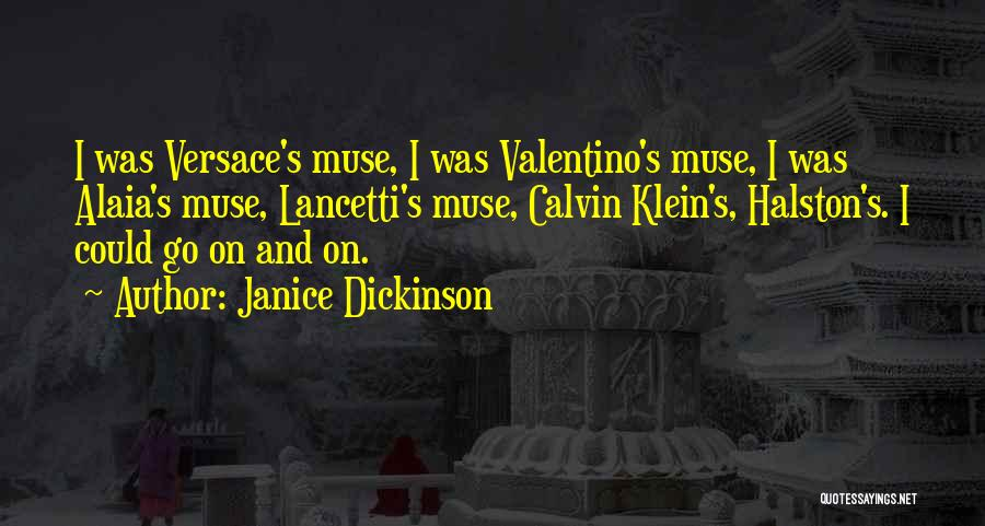 Versace Quotes By Janice Dickinson