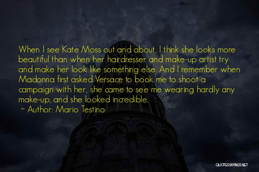 Versace Quotes By Mario Testino