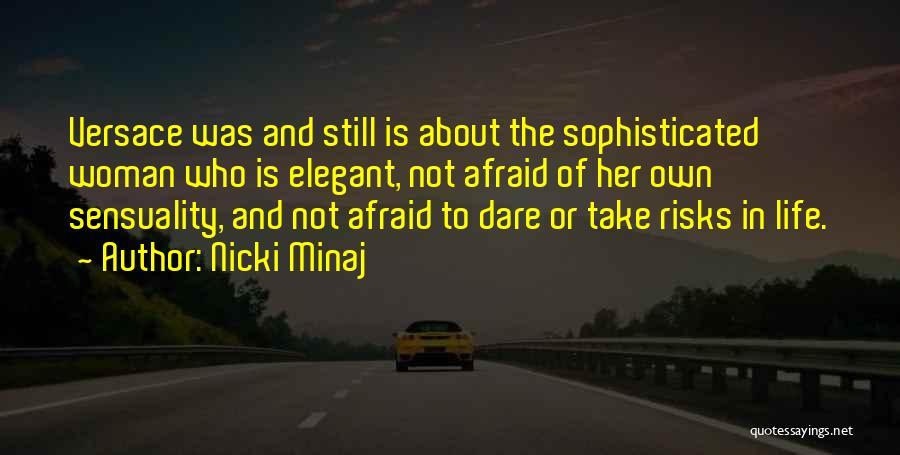 Versace Quotes By Nicki Minaj