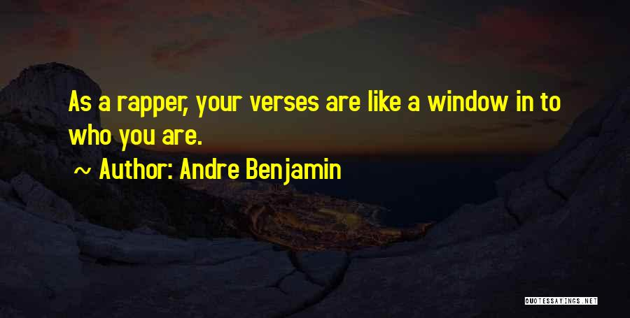 Verses Quotes By Andre Benjamin