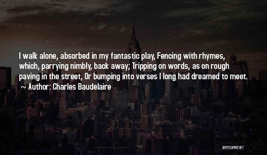 Verses Quotes By Charles Baudelaire