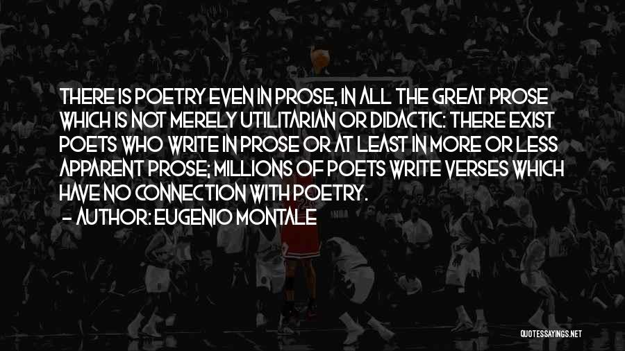 Verses Quotes By Eugenio Montale