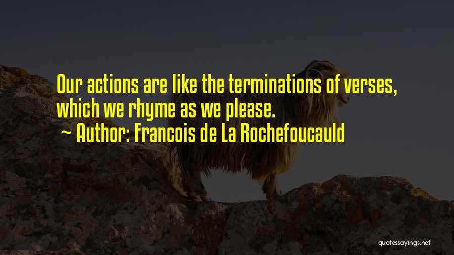 Verses Quotes By Francois De La Rochefoucauld