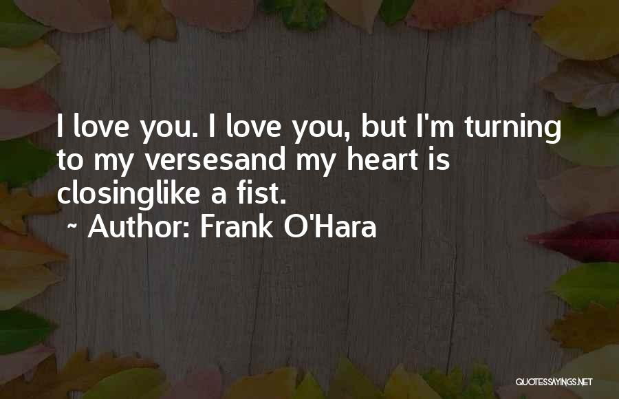 Verses Quotes By Frank O'Hara