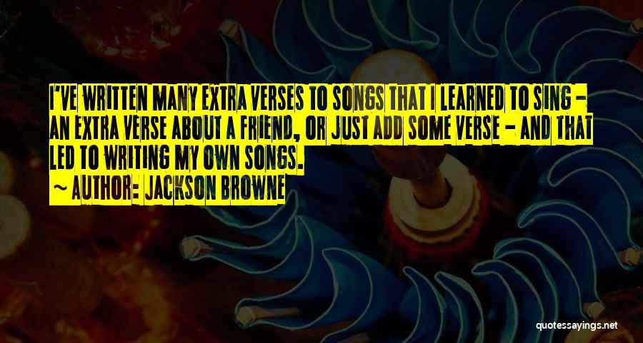 Verses Quotes By Jackson Browne