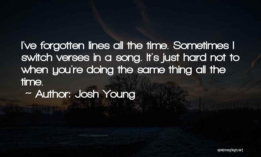 Verses Quotes By Josh Young