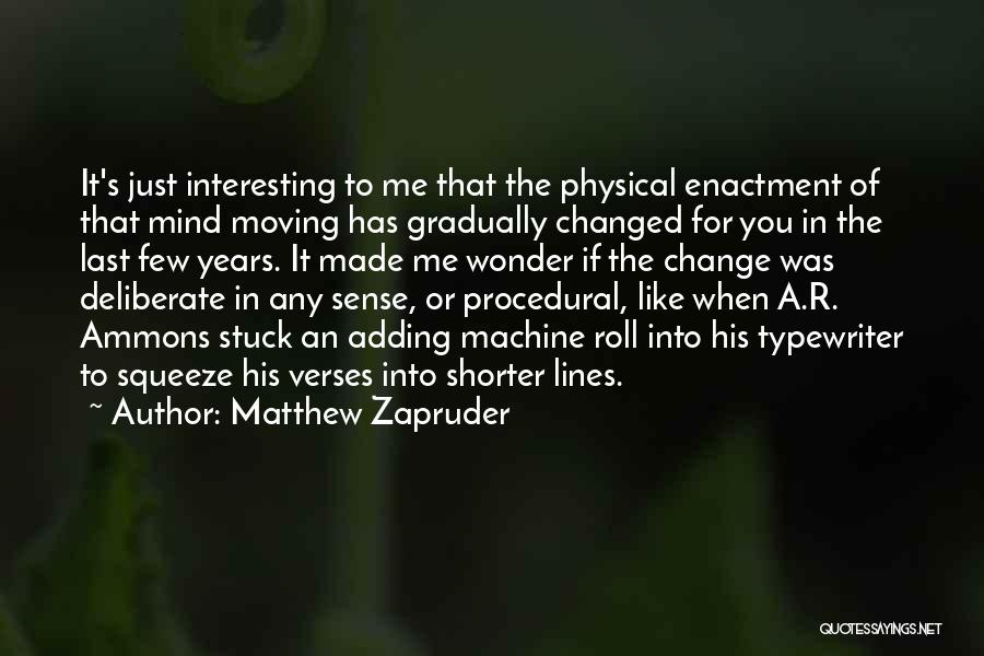 Verses Quotes By Matthew Zapruder