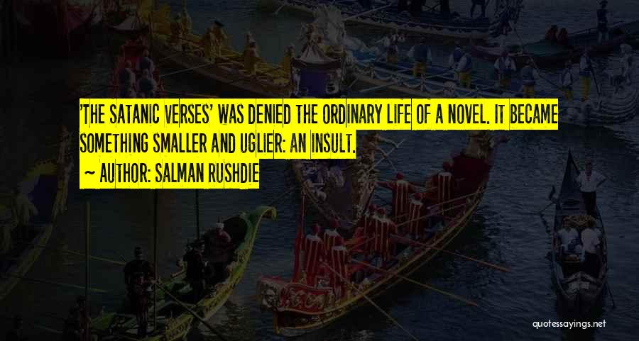 Verses Quotes By Salman Rushdie