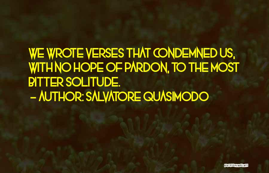 Verses Quotes By Salvatore Quasimodo