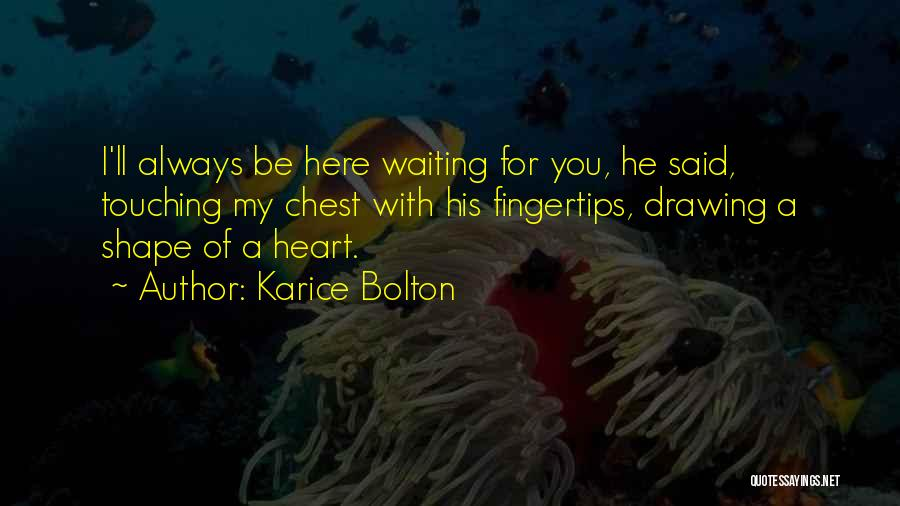 Very Cute Couple Quotes By Karice Bolton