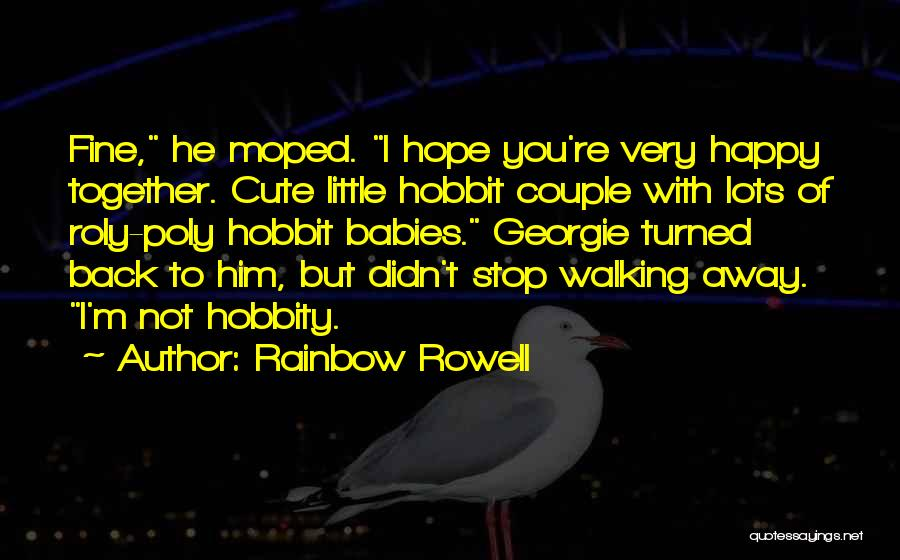 Very Cute Couple Quotes By Rainbow Rowell