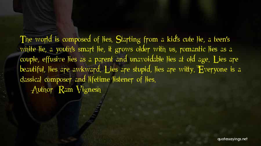 Very Cute Couple Quotes By Ram Vignesh
