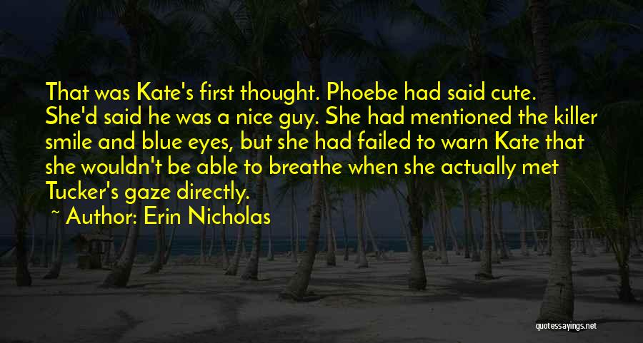Very Cute Smile Quotes By Erin Nicholas