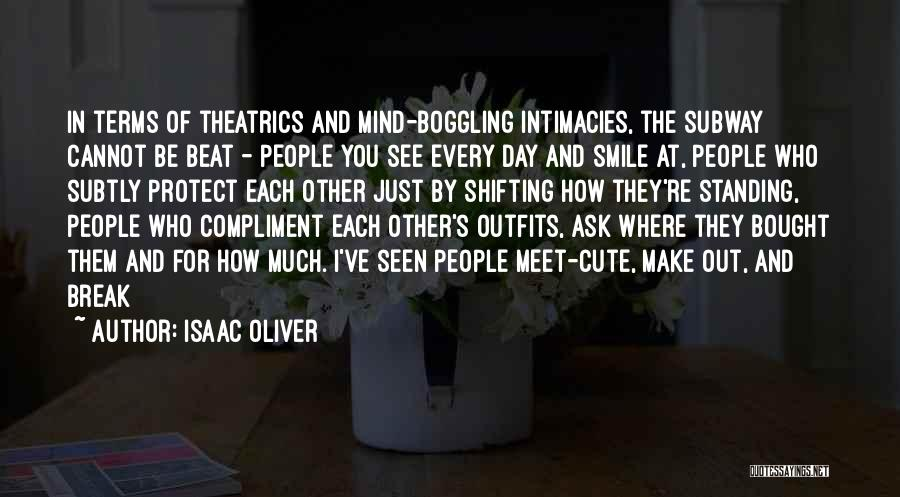Very Cute Smile Quotes By Isaac Oliver