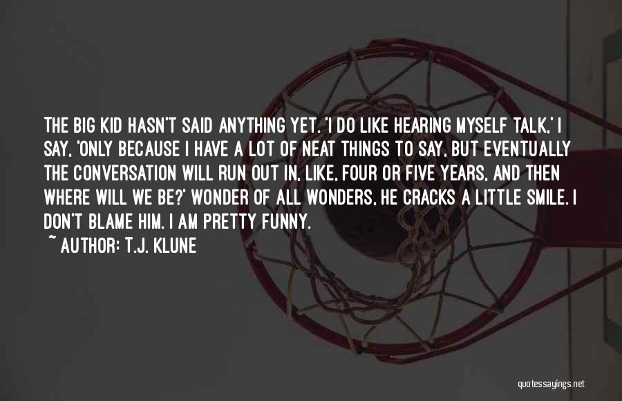 Very Cute Smile Quotes By T.J. Klune