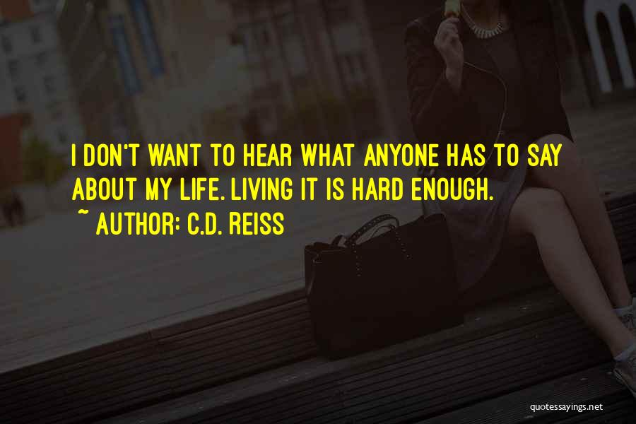 Very Funny Inspirational Quotes By C.D. Reiss