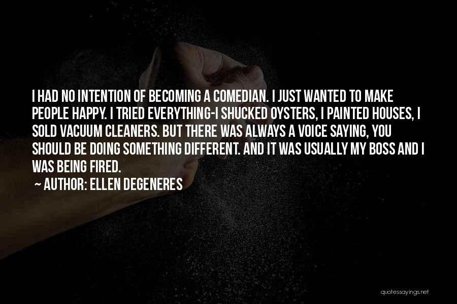 Very Funny Inspirational Quotes By Ellen DeGeneres