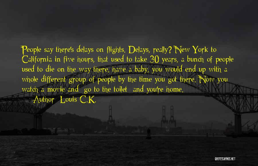 Very Funny Inspirational Quotes By Louis C.K.