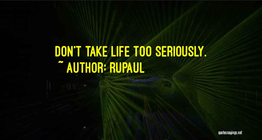 Very Funny Inspirational Quotes By RuPaul