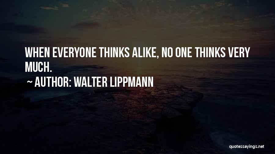 Very Funny Inspirational Quotes By Walter Lippmann