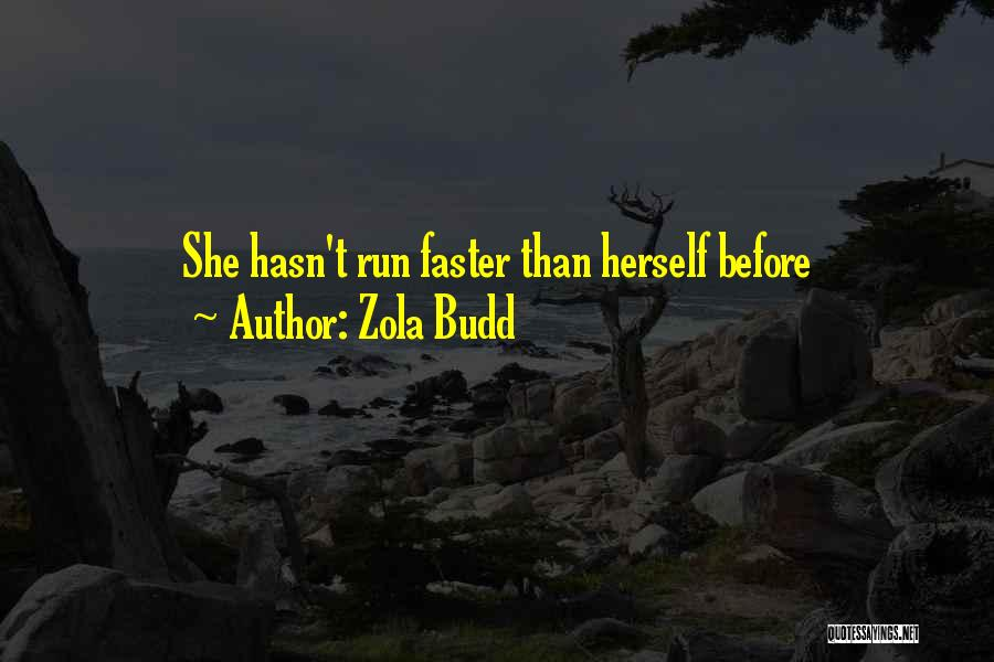 Very Funny Inspirational Quotes By Zola Budd