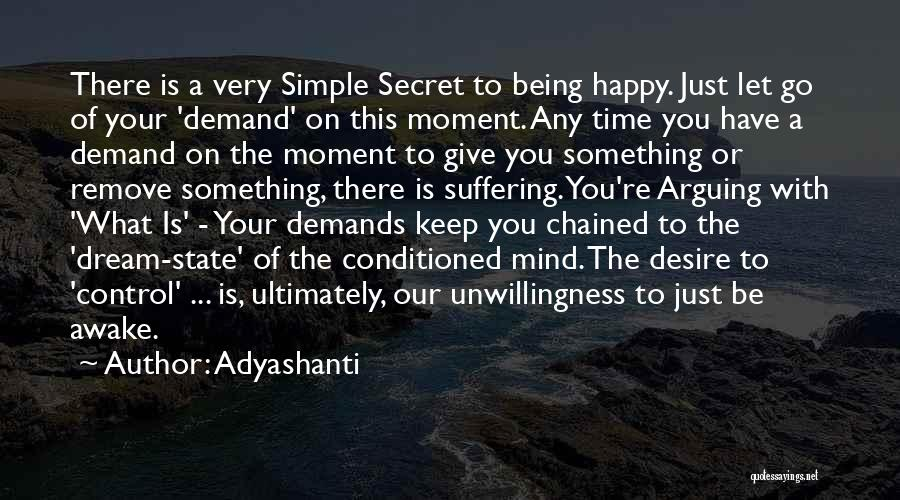 Very Happy Moment Quotes By Adyashanti