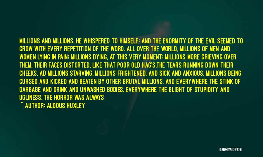 Very Happy Moment Quotes By Aldous Huxley