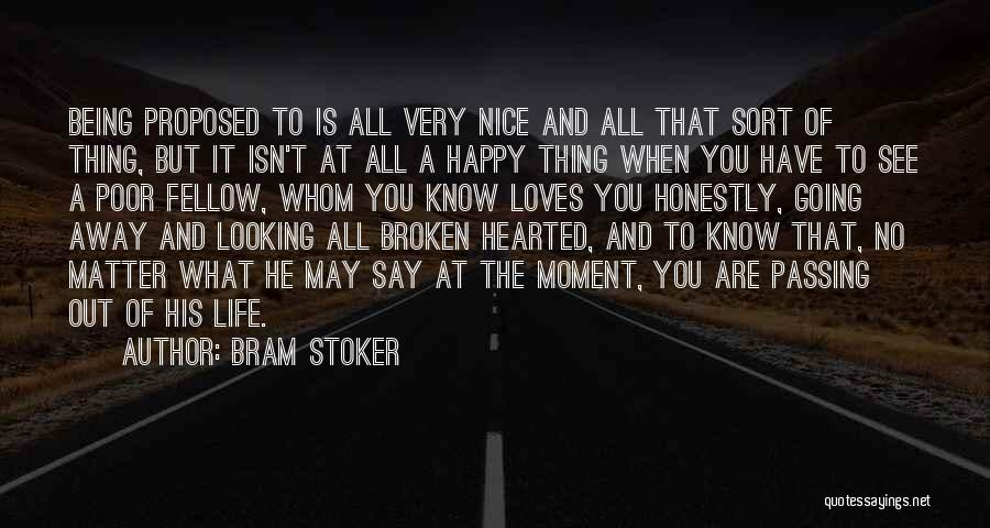 Very Happy Moment Quotes By Bram Stoker