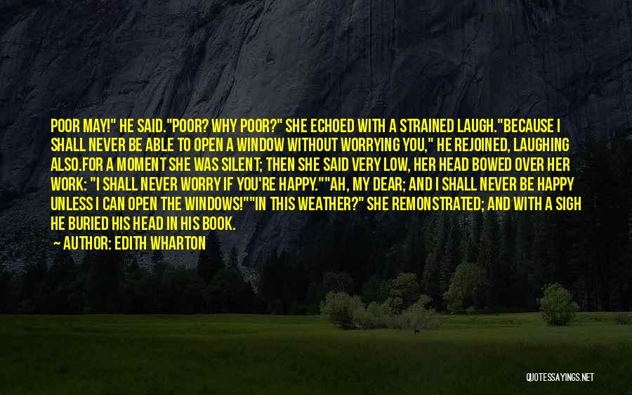 Very Happy Moment Quotes By Edith Wharton