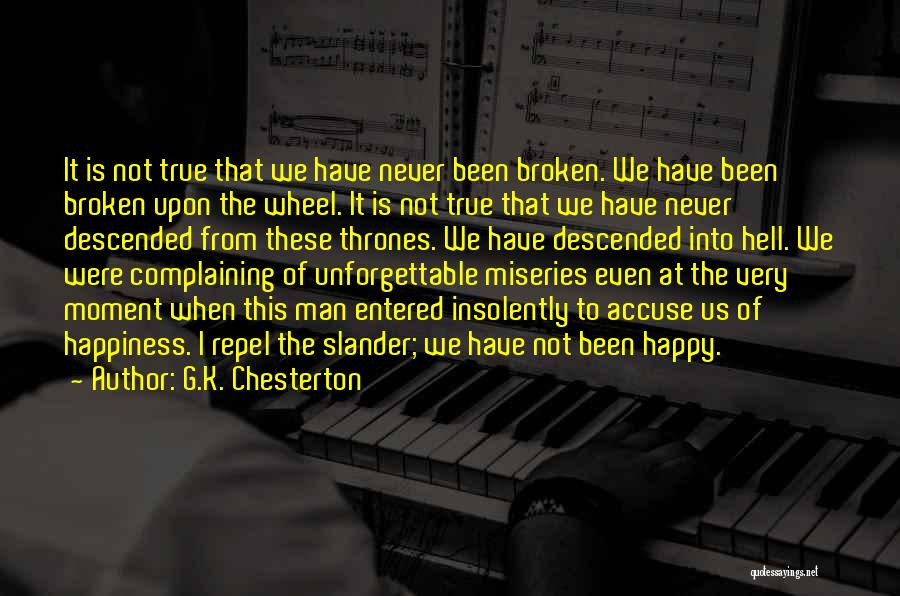 Very Happy Moment Quotes By G.K. Chesterton