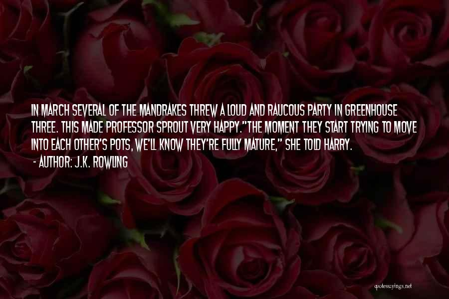 Very Happy Moment Quotes By J.K. Rowling