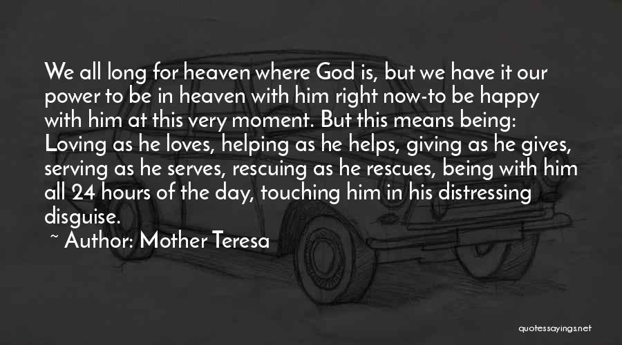 Very Happy Moment Quotes By Mother Teresa