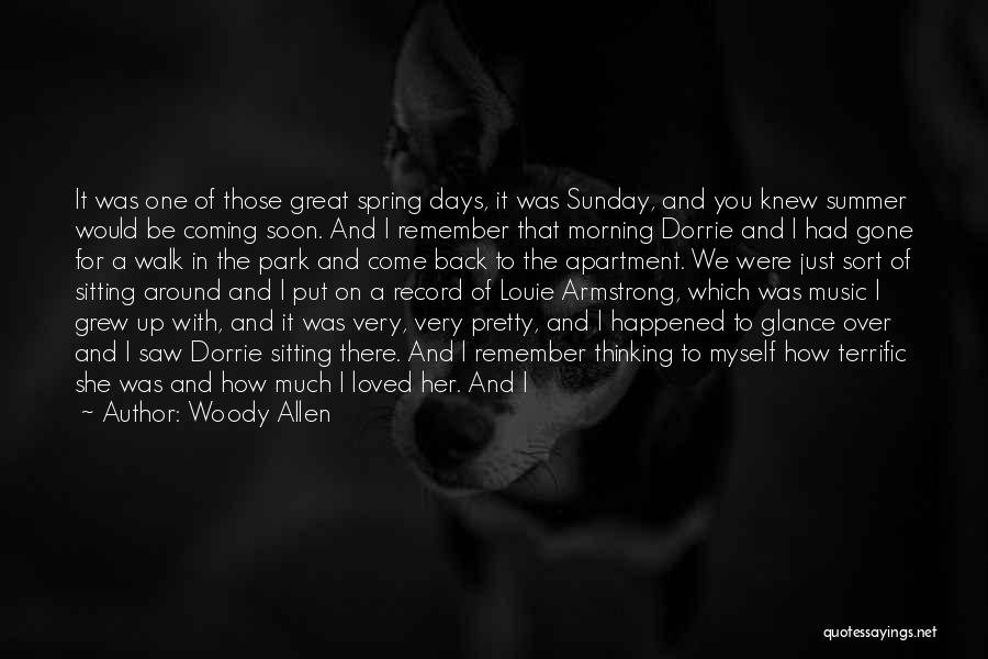 Very Happy Moment Quotes By Woody Allen