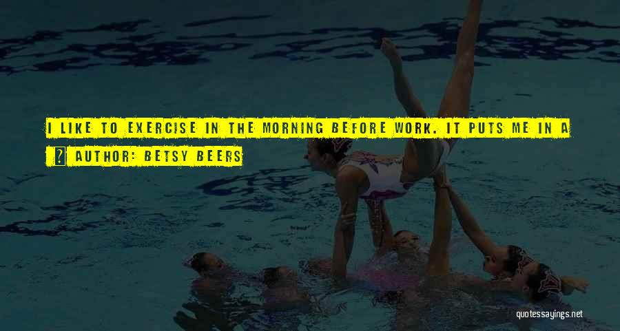 Very Happy Mood Quotes By Betsy Beers