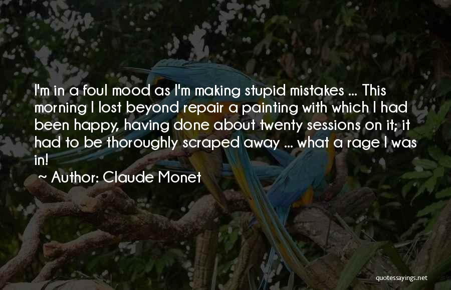 Very Happy Mood Quotes By Claude Monet