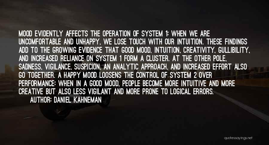 Very Happy Mood Quotes By Daniel Kahneman