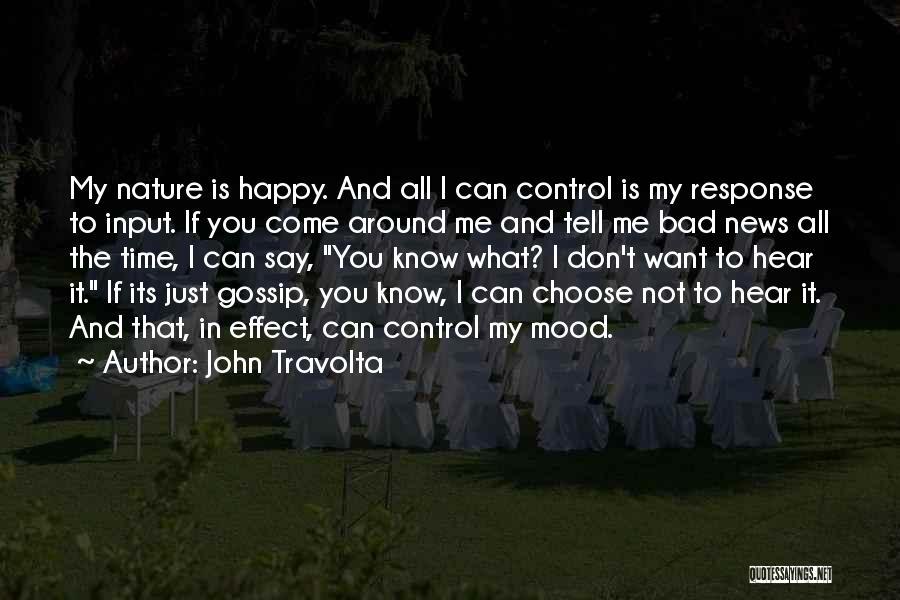 Very Happy Mood Quotes By John Travolta