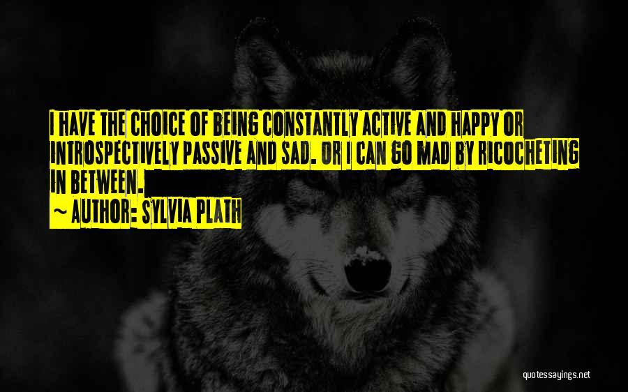 Very Happy Mood Quotes By Sylvia Plath