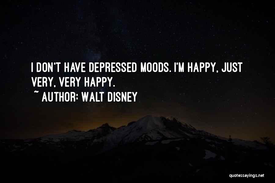 Very Happy Mood Quotes By Walt Disney