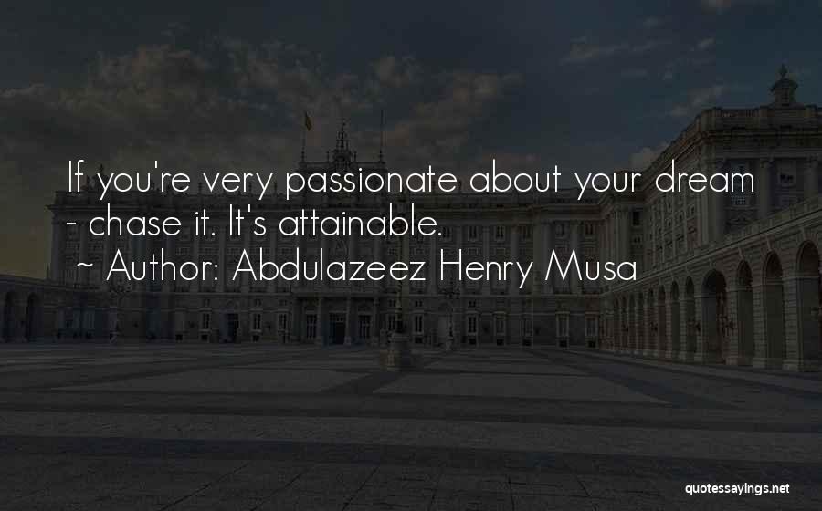 Very Motivational Quotes By Abdulazeez Henry Musa