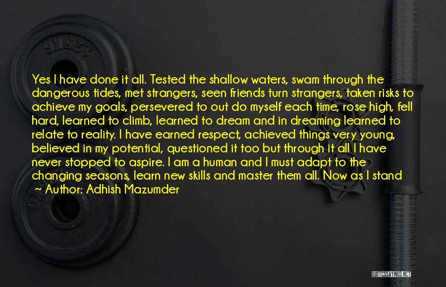 Very Motivational Quotes By Adhish Mazumder