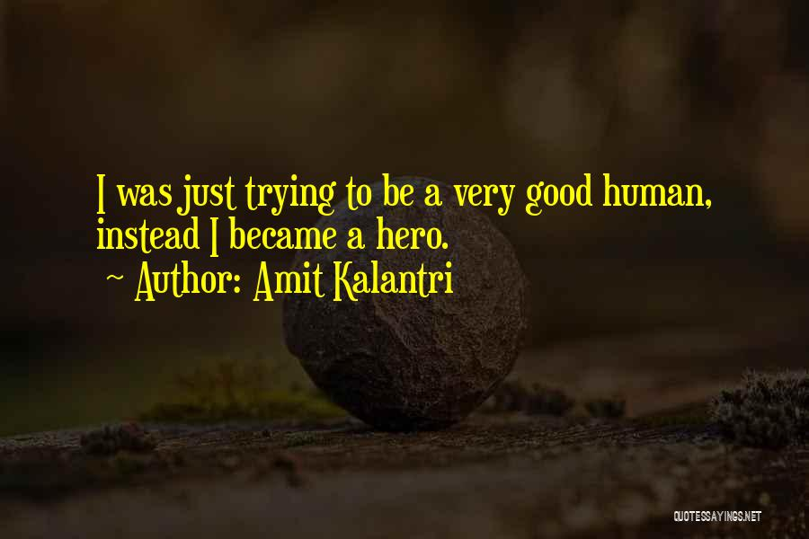 Very Motivational Quotes By Amit Kalantri