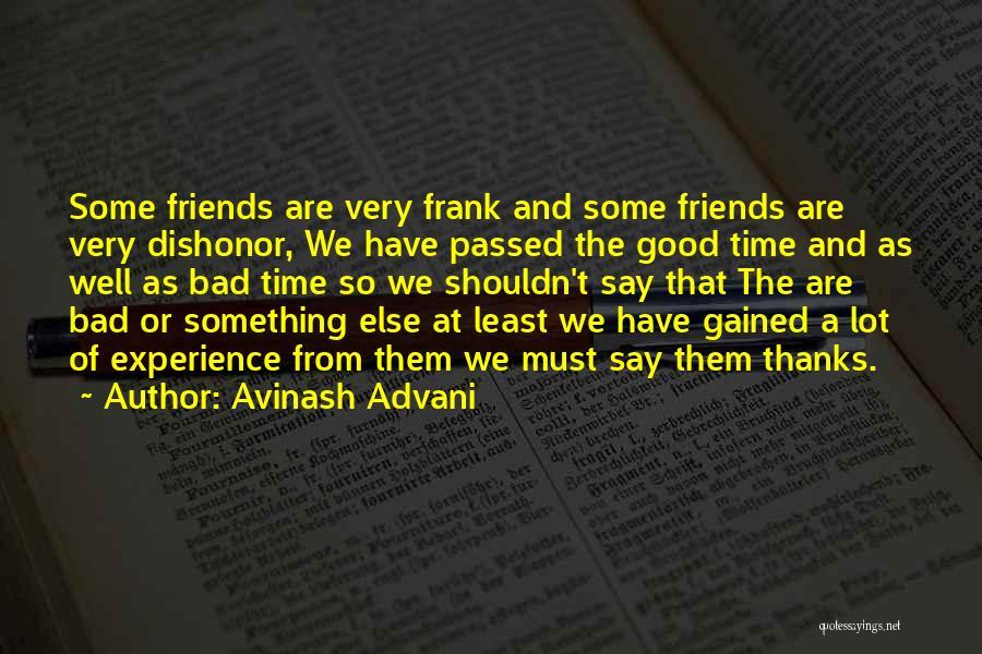 Very Motivational Quotes By Avinash Advani