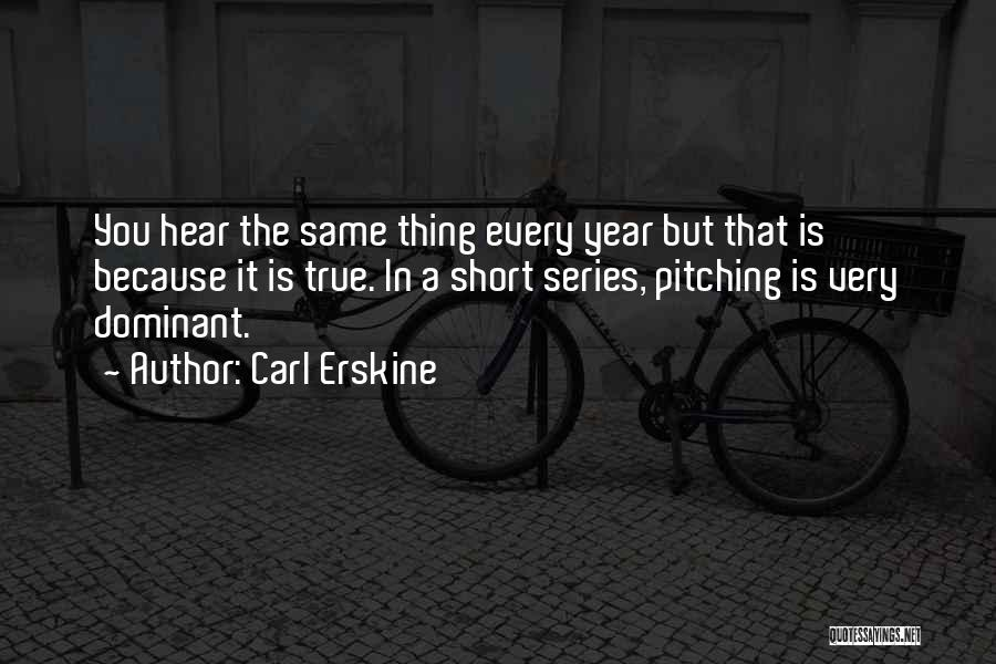 Very Motivational Quotes By Carl Erskine