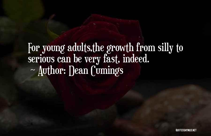 Very Motivational Quotes By Dean Cumings