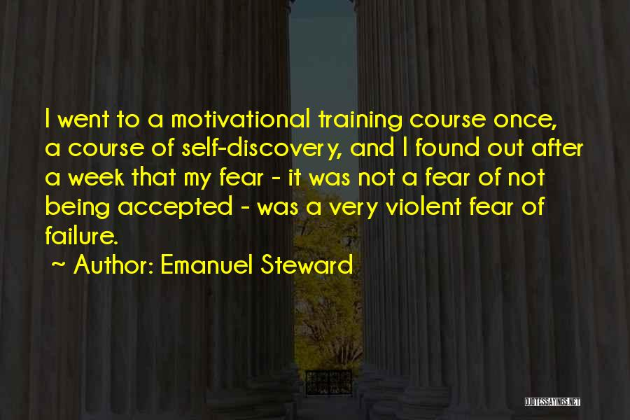 Very Motivational Quotes By Emanuel Steward