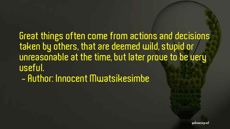 Very Motivational Quotes By Innocent Mwatsikesimbe