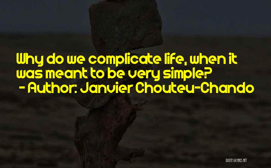 Very Motivational Quotes By Janvier Chouteu-Chando